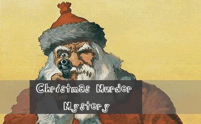Twas the Night Before Christmas Murder Mystery – Saturday 23rd November